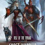 [PDF] [EPUB] Ghost Warrior (Rise of the Ynnari, #1) Download