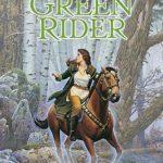 [PDF] [EPUB] Green Rider (Green Rider, #1) Download