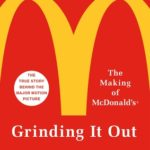 [PDF] [EPUB] Grinding It Out: The Making of McDonald's Download