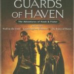 [PDF] [EPUB] Guards of Haven (Hawk and Fisher, #4-6) Download