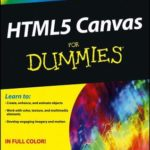 [PDF] [EPUB] HTML5 Canvas for Dummies Download