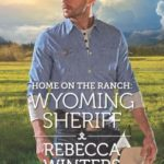 [PDF] [EPUB] Home on the Ranch: Wyoming Sheriff Download