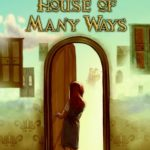 [PDF] [EPUB] House of Many Ways (Howl's Moving Castle, #3) Download