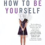 [PDF] [EPUB] How to Be Yourself: Quiet Your Inner Critic and Rise Above Social Anxiety Download
