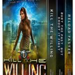 [PDF] [EPUB] I Fear No Evil Boxed Set One (Books 1-3): (Kill The Willing, Bury The Past, But Shoot It First, Reload Faster) (I Fear No Evil Boxed Sets Book 1) Download