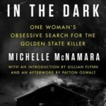 [PDF] [EPUB] I'll Be Gone in the Dark: One Woman's Obsessive Search for the Golden State Killer Download