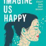 [PDF] [EPUB] Imagine Us Happy Download