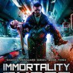 [PDF] [EPUB] Immortality Curse: Age of Expansion – A Kurtherian Gambit Series (Shadow Vanguard Book 3) Download