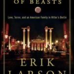 [PDF] [EPUB] In the Garden of Beasts: Love, Terror, and an American Family in Hitler's Berlin Download