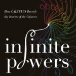 [PDF] [EPUB] Infinite Powers: How Calculus Reveals the Secrets of the Universe Download