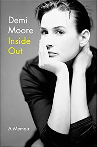 [PDF] [EPUB] Inside Out Download by Demi Moore