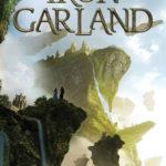 [PDF] [EPUB] Iron Garland (Harbinger #3) Download