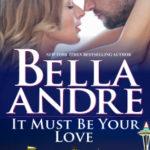 [PDF] [EPUB] It Must Be Your Love (Seattle Sullivans #3; The Sullivans #11) Download