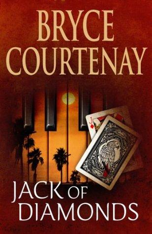 [PDF] [EPUB] Jack Of Diamonds Download by Bryce Courtenay