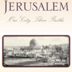 [PDF] [EPUB] Jerusalem: One City, Three Faiths Download