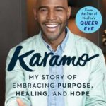 [PDF] [EPUB] Karamo: My Story of Embracing Purpose, Healing, and Hope Download