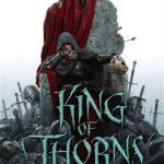 [PDF] [EPUB] King of Thorns (The Broken Empire, #2) Download