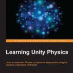 [PDF] [EPUB] Learning Unity Physics Download