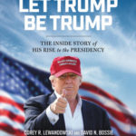 [PDF] [EPUB] Let Trump Be Trump: The Inside Story of His Rise to the Presidency Download