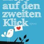 [PDF] [EPUB] Liebe auf den zweiten Klick Download