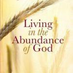 [PDF] [EPUB] Living in the Abundance of God Download