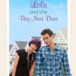 [PDF] [EPUB] Lola and the Boy Next Door (Anna and the French Kiss, #2) Download