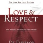 [PDF] [EPUB] Love and Respect: The Love She Most Desires; The Respect He Desperately Needs Download