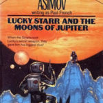[PDF] [EPUB] Lucky Starr and the Moons of Jupiter (Lucky Starr, #5) Download