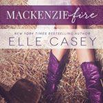 [PDF] [EPUB] MacKenzie Fire (Shine Not Burn, #2) Download
