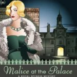 [PDF] [EPUB] Malice at the Palace (Her Royal Spyness, #9) Download