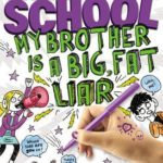 [PDF] [EPUB] Middle School: My Brother Is a Big, Fat Liar (Middle School, #3) Download