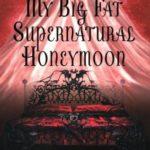 [PDF] [EPUB] My Big Fat Supernatural Honeymoon Download