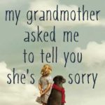 [PDF] [EPUB] My Grandmother Asked Me to Tell You She's Sorry Download