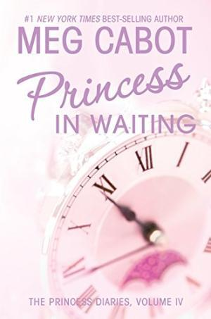 [PDF] [EPUB] Princess in Waiting (The Princess Diaries, #4) Download by Meg Cabot
