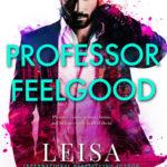 [PDF] [EPUB] Professor Feelgood (Masters of Love, #2) Download