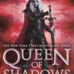 [PDF] [EPUB] Queen of Shadows (Throne of Glass, #4) Download