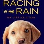 [PDF] [EPUB] Racing in the Rain: My Life as a Dog Download