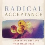 [PDF] [EPUB] Radical Acceptance: Awakening The Love That Heals Fear And Shame Within Us Download