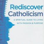[PDF] [EPUB] Rediscover Catholicism Download