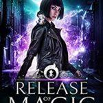 [PDF] [EPUB] Release Of Magic (The Leira Chronicles #2) Download