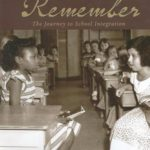 [PDF] Remember: The Journey to School Integration Download