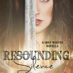 [PDF] [EPUB] Resounding Silence, Grey Wolves Series Novella #2 Download