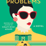[PDF] [EPUB] Rich People Problems (Crazy Rich Asians, #3) Download