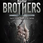 [PDF] [EPUB] Road Brothers, Tales from the Broken Empire Download