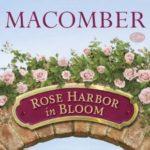 [PDF] [EPUB] Rose Harbor in Bloom (Rose Harbor, #2) Download