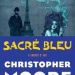 [PDF] [EPUB] Sacre Bleu: A Comedy d'Art Download