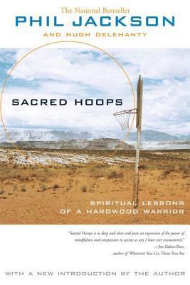 [PDF] [EPUB] Sacred Hoops: Spiritual Lessons of a Hardwood Warrior Download by Phil Jackson