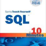 [PDF] [EPUB] Sams Teach Yourself SQL™ in 10 Minutes Download