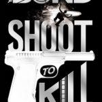 [PDF] [EPUB] Shoot to Kill (Young Bond, #6) Download