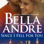 [PDF] [EPUB] Since I Fell for You (New York Sullivans #2; The Sullivans #16) Download